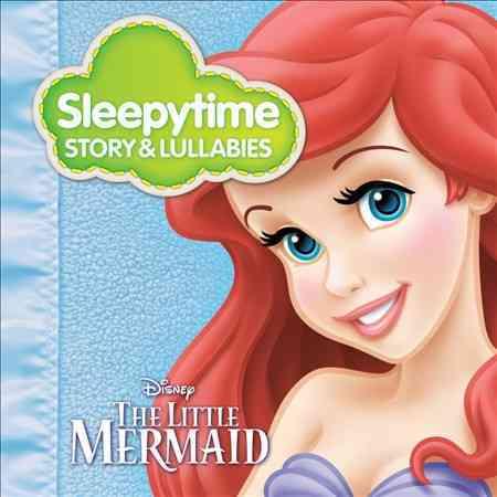 LITTLE MERMAID:SLEEPYTIME STORY & LUL (CD)